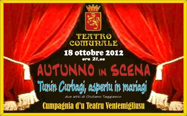 """""""Tunin Curbagi, aspertu in mariagi"""", lo spettacolo che andrà in scena Giovedì 18 Ottobre, presso il Teatro della città ponentina."""