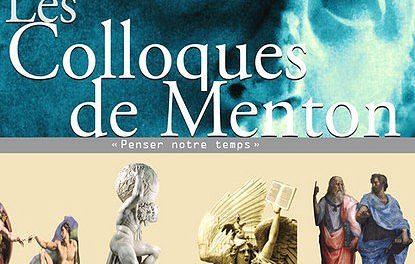 Colloques de Menton 2012 – « Penser notre Temps »