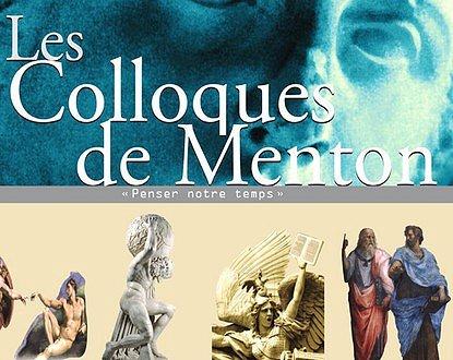Depuis 1999, la Ville de Menton organise les Colloques « Penser notre temps ». Ce sont des conférences-débats tout public, qui ont lieu chaque samedi du mois d'octobre au Palais…
