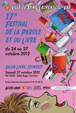 Comme il est de tradition à l'automne et ce depuis 1996, la 17e édition du Festival de la Parole et du Livre se déroulera du 24 au 27 octobre 2012.…