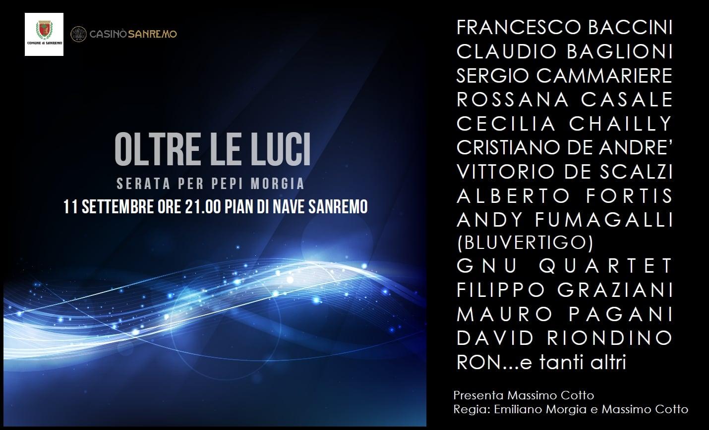 """Grandi nomi ospiti domenica 11 settembre, al """"Concertone"""" in programma dalle 21.00 a Pian di Nave a Sanremo. """"Oltre le luci"""" non vuole solo concludere in grande stile l'estate sanremese…"""