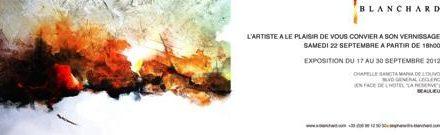 Stéphane BLANCHARD ritorna con una nuova esposizione a Beaulieu