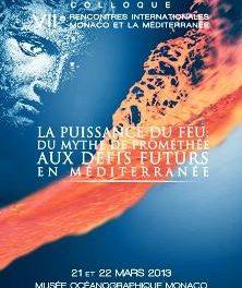 """A mars les """"VIIe Rencontres Internationales de Monaco et la Méditerranée"""""""