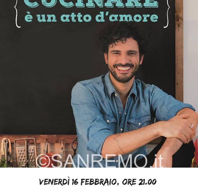 Cucinare è un atto d'amore: Marco Bianchi a Ventimiglia il 16 febbraio